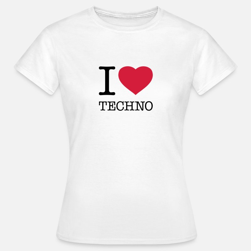 Techno T-Shirts - I LOVE TECHNO - Women's T-Shirt white