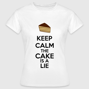 Keep Calm The Cake Is A Lie - Koszulka damska