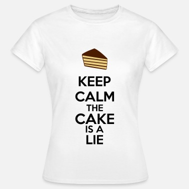 Glados Keep Calm The Cake Is A Lie - Koszulka damska