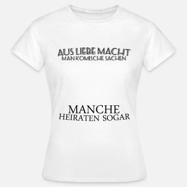 Suchbegriff Hochzeit Spruche T Shirts Online Bestellen Spreadshirt