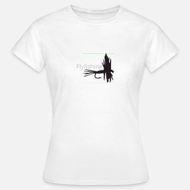 Fly Fishing Fly fishing Fly tying - Women's T-Shirt