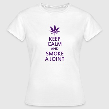 keep calm and smoke a joint - Koszulka damska