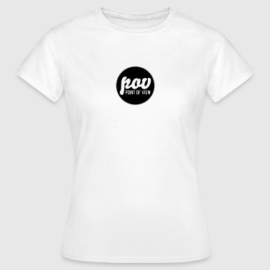 Point Of View POV | Point of view - Women's T-Shirt