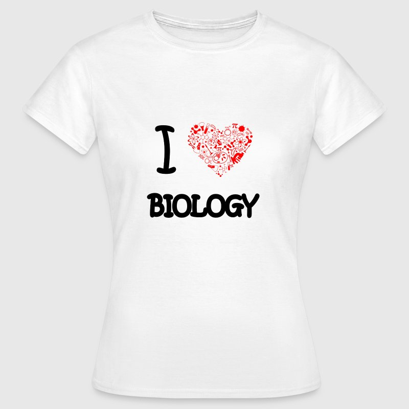 I love Biology - Frauen T-Shirt