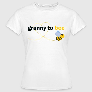 Granny To Bee - Women's T-Shirt