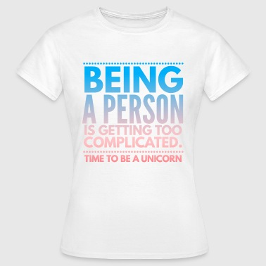 Time to Unicorn Funny joke - Women's T-Shirt