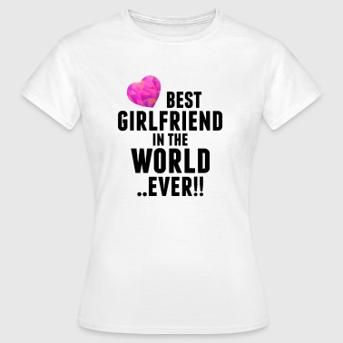 Best Girlfriend Womens - Women's T-Shirt