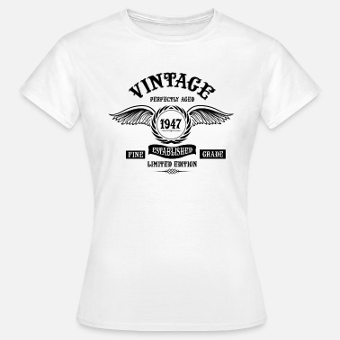 Established 1947 Vintage Perfectly Aged 1947 - Women's T-Shirt