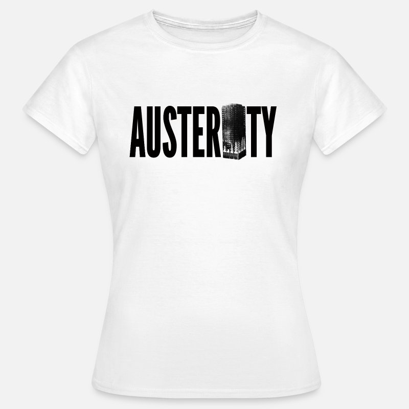 Tower T-Shirts - Austerity Grenfell Tower - Women's T-Shirt white