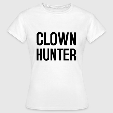 Hatred Clowns Text 4 black - T-shirt Femme