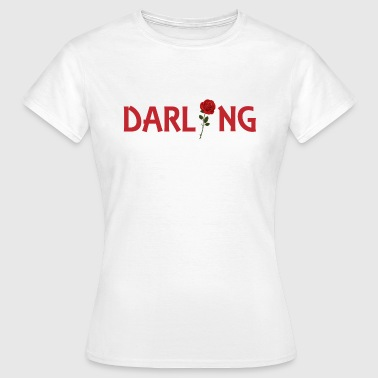 Darling - Frauen T-Shirt