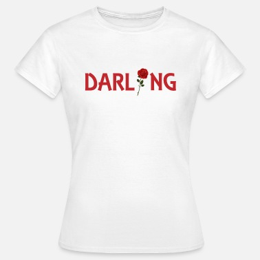 Darling Darling - Women's T-Shirt
