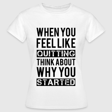Motivation - Women's T-Shirt