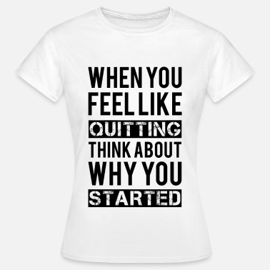 Body Motivation - Women's T-Shirt