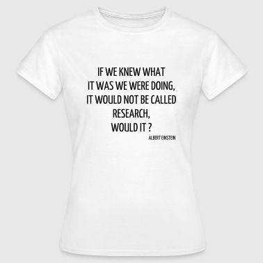 Science - Geek - Math - Physics - School - Quote - Women's T-Shirt