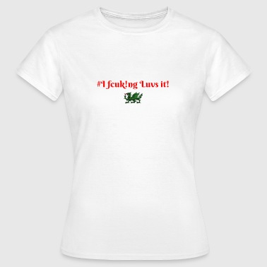 Luvs It - Women's T-Shirt