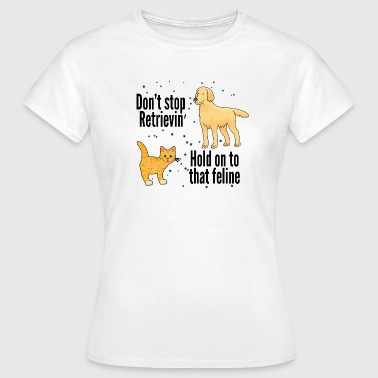Puns Jokes Funny Cat and Dog Pun - Women's T-Shirt