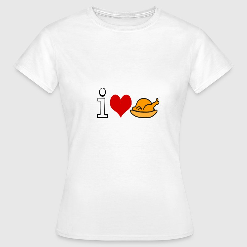 i love chicken shirt mannen - Vrouwen T-shirt