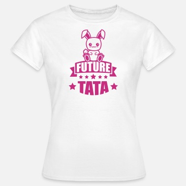 Annonce Grossesse Originale annonce grossesse future tata - T-shirt Femme