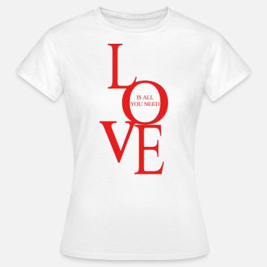 Bisogno Love is all you need - Women's T-Shirt