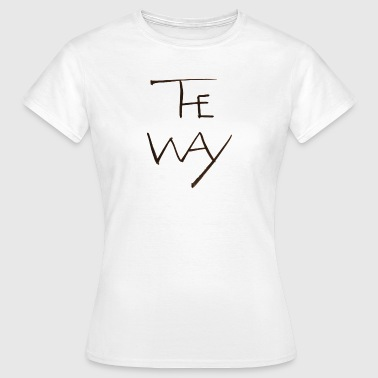 The Way - Women's T-Shirt