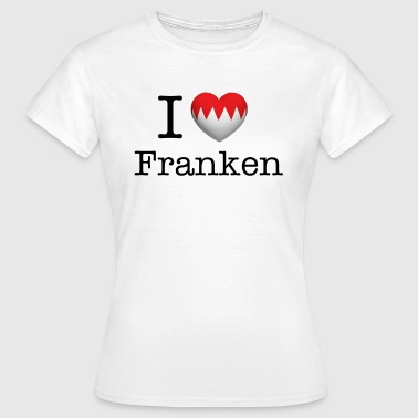 I Love Franken - Frauen T-Shirt