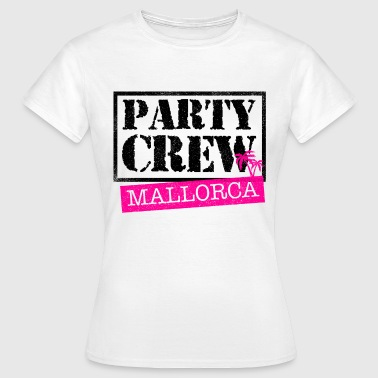 Party Crew Mallorca - Frauen T-Shirt