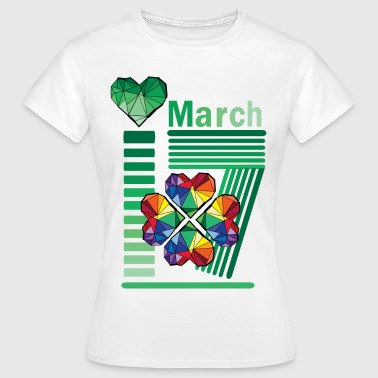 March 17 St.Patrick's day - Women's T-Shirt