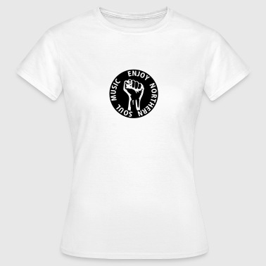 1 colors - Enjoy Northern Soul Music - nighter keep the faith - Camiseta mujer