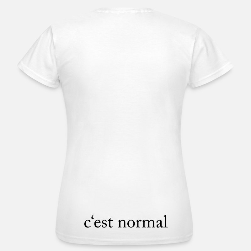 Texto Camisetas - c'est normal - Camiseta mujer blanco
