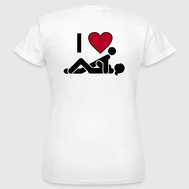 I LOVE SEX - Vrouwen T-shirt