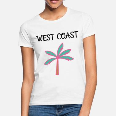 West Coast West coast - Women's T-Shirt