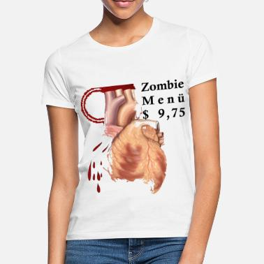 Menu Zombie Menu USD 9.75 Undead Menu - Women's T-Shirt