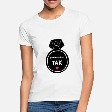 I said yes - Women's T-Shirt