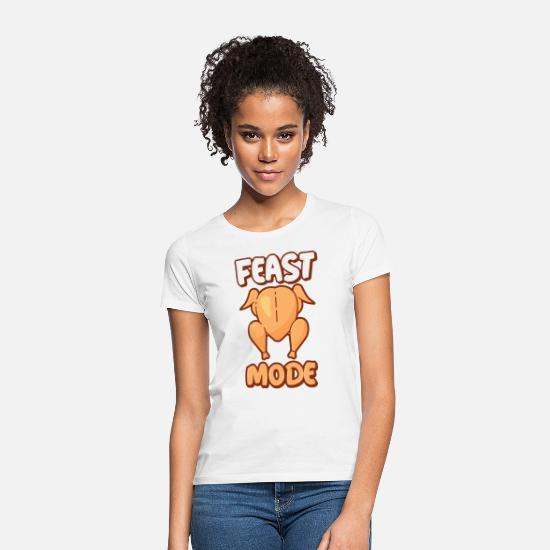 Birthday T-Shirts - Feast mode - Frauen T-Shirt Weiß