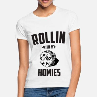 Rollin With My Homies DM RPG - Frauen T-Shirt