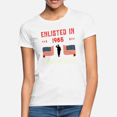 Enlisted Veteran Enlisted 1985 Quote Proud Vet American - Women's T-Shirt