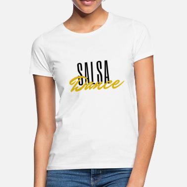 Black Music Salsa saying: SALSA Dance - black - Women's T-Shirt
