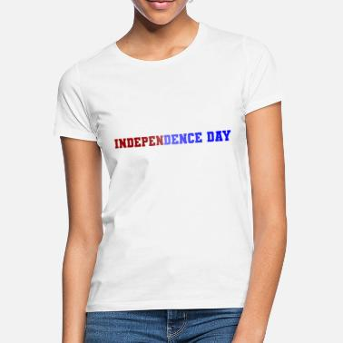 Independence Day Independence day - T-shirt Femme