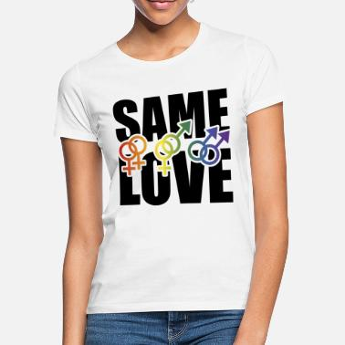 Same Sex LGBT Same Love same-sex marriage saying - Women's T-Shirt