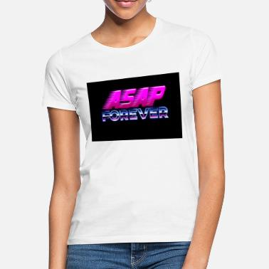 Asap Rocky Asap forever 80s sign - Women's T-Shirt