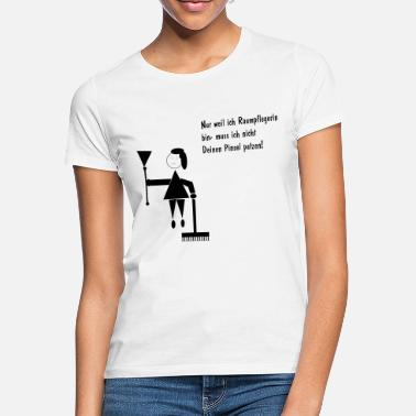 Cleaning lady, cleaning lady, cleaning staff - Women's T-Shirt
