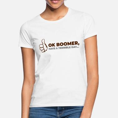 ok boomer 4 - Women's T-Shirt