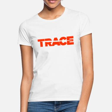 Trace TRACE (orange) - Frauen T-Shirt