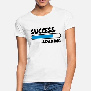 Success Success loading - T-shirt dam