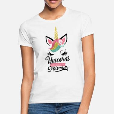 September Geburtstag Unicorns are born in September-Geburtstag-Einhorn - Women's T-Shirt