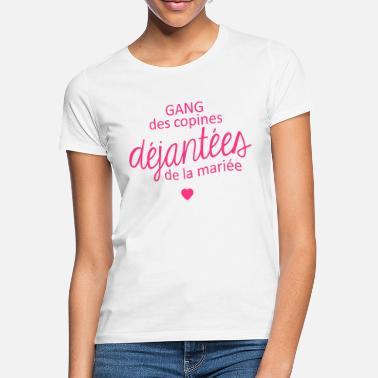 634dffe25eb69 Enterrement De Vie De Jeune Fille Gang des copines de la mariée - T-shirt