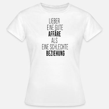 Suchbegriff Affäre Liebe Machen T Shirts Online Bestellen