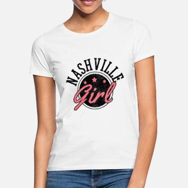 Tennessee Nashville Girl - USA Amerika Tennessee Country - Frauen T-Shirt