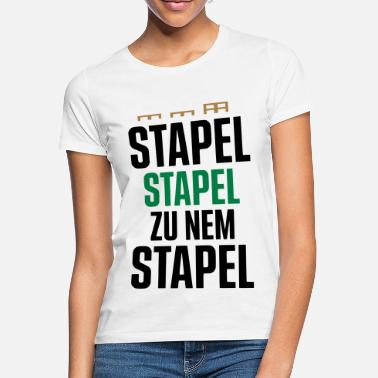 Stacked STACK OF STACKS TO NEM STACK - EURO PALLET - Women's T-Shirt
